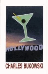 Charles Bukowski - Hollywood.