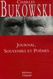 Charles Bukowski - Journal, souvenirs et poèmes.