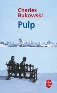 Charles Bukowski - Pulp.
