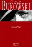 Charles Bukowski - Romans - Women ; Factotum ; Le Postier ; Hollywood ; Pulp.