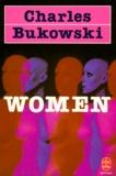 Charles Bukowski - WOMEN.