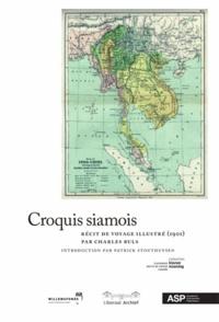 Charles Buls - Croquis siamois - Récit de voyage illustré (1901).