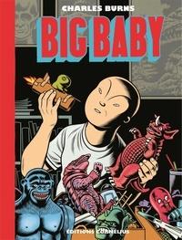 Charles Burns - Big Baby.