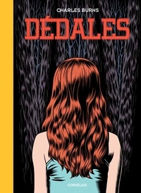 Charles Burns - Dédales Tome 1 : .