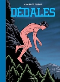Charles Burns - Dédales Tome 2 : .