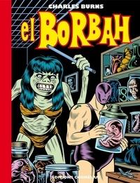 Charles Burns - El Borbah.