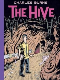Charles Burns - The Hive.