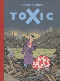 Charles Burns - Toxic.