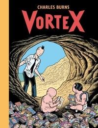 Charles Burns - Vortex.