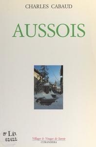 Charles Cabaud et  Collectif - Aussois.