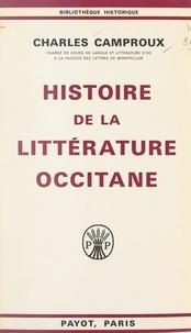 Charles Camproux - Histoire de la littérature occitane.