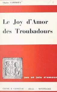 Charles Camproux - Joy d'amor - Jeu et joie d'amour.