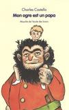 Charles Castella - Mon ogre est un papa.