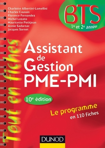 Charlotte Albertini-Lomellini et Charles Caussin - Assistant de gestion PME-PMI - 10e édition - en 110 fiches.