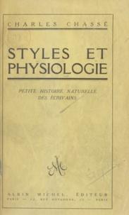 Charles Chassé - Styles et physiologie - Petite histoire naturelle des écrivains.