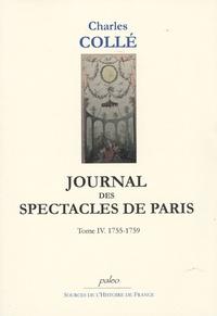 Charles Collé - Journal des spectacles de Paris - Tome 4 (1755-1759).