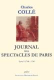 Charles Collé - Journal des spectacles de Paris - Tome 1, 1748-1749.