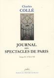 Charles Collé - Journal historique - Tome 4, (1755-1759), Sur les hommes de lettres, les ouvrages dramatiques et les événements les plus mémorables du règne de Louis XV.