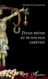 Goodtastepolice.fr J'étais prêtre et ne suis plus chrétien Image