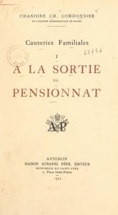 Charles Cordonnier - Causeries familiales (1). À la sortie du pensionnat.