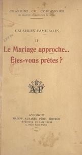 Charles Cordonnier - Causeries familiales (2). Le mariage approche... Êtes-vous prêtes ?.