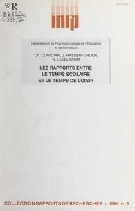 Charles Coridian et Jean Hassenforder - Les rapports entre le temps scolaire et le temps de loisir - Analyse des comportements et représentations d'élèves de 5e et de 2e.