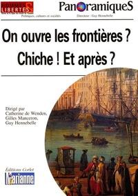 Guy Hennebelle - PanoramiqueS N° 55 : On ouvre les frontières ? Chiche ! Et après ?.