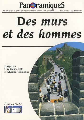 Guy Hennebelle et Myriam Tsikounas - PanoramiqueS N° 67, 2e trimestre : Des murs et des hommes.