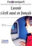 Marc Favre d'Echallens - PanoramiqueS N° 69, 4e trimestre : L'avenir s'écrit aussi en français.