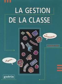 Charles Côté - La gestion de la classe.