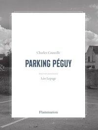 Charles Coustille et Léo Lepage - Parking Péguy.