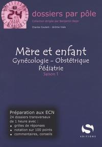 Charles Coutant et Jérôme Viala - Mère et Enfant - Gynécologie - Obstétrique - Pédiatrie.
