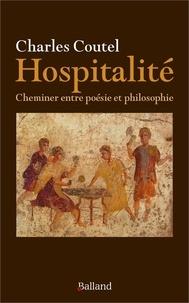 Charles Coutel - Hospitalité - Cheminer entre poésie et philosophie.