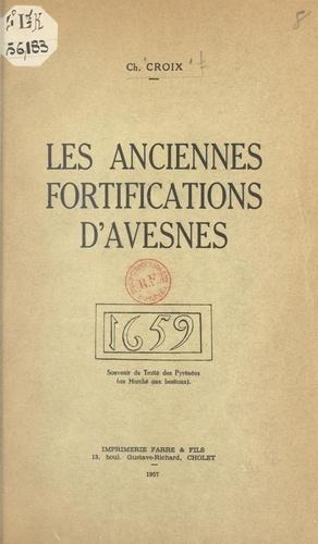 Les anciennes fortifications d'Avesnes. Souvenir du Traité des Pyrénées (au Marché aux bestiaux)