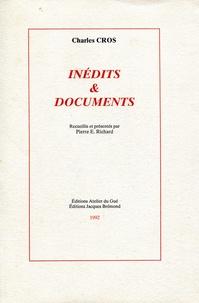Charles Cros - INEDITS ET DOCUMENTS.