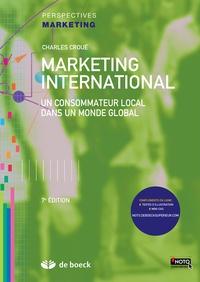 Charles Croué - Marketing international - Un consommateur local dans un monde global.