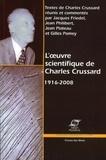 Charles Crussard - L'oeuvre scientifique de Charles Crussard (1916-2008).