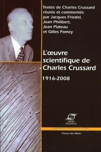 Charles Crussard - L'oeuvre scientifique de Charles Crussard (1916-2008).