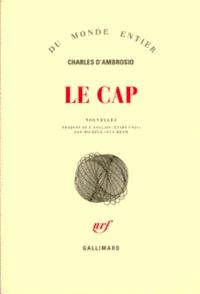 Charles D'Ambrosio - Le cap.