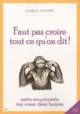 Charles d' Astres - Faut pas croire tout ce qu'on dit !.