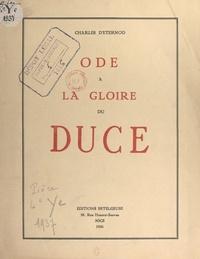 Charles d'Eternod - Ode à la gloire du Duce.