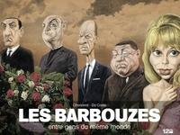 Charles Da Costa et Philippe Chanoinat - Les barbouzes - Entre gens du même monde.