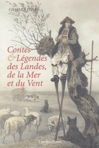 Charles Daney - Contes & légendes des Landes, de la Mer et du Vent.