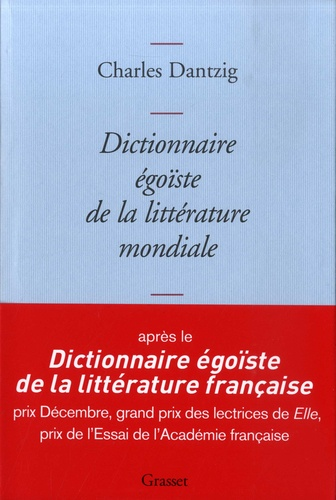 Dictionnaire égoïste de la littérature mondiale