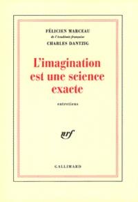 Charles Dantzig et Félicien Marceau - .