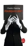 Charles Dantzig - Pourquoi lire ?.