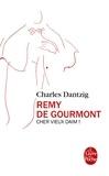 Charles Dantzig - Remy de Gourmont - Cher vieux daim !.
