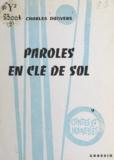 Charles Danvers et Francis Ruaux - Paroles en clé de sol.