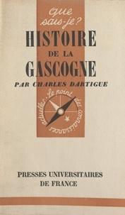 Charles Dartigue et Paul Angoulvent - Histoire de la Gascogne.