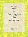 Charles Darwin et  Ligaran - De l'origine des espèces.